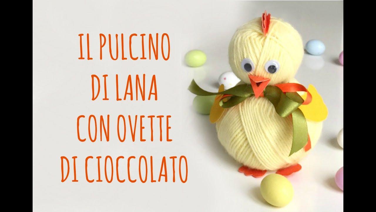Pulcino Di Lana Con Ripieno Di Ovetti Di Cioccolata E Poesia Di Poty Pasqua Riciclo Arte Per Te