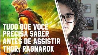 Tudo que você precisa saber antes de assistir Thor Ragnarok
