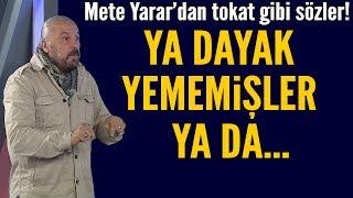 Mete Yarar'dan Türk ordusunu küçümseyenlere tokat gibi sözler! ABD'de bile yok