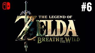 THE LEGEND OF ZELDA BREATH OF THE WILD - PART 6 - Livestream - Lets play - Gameplay