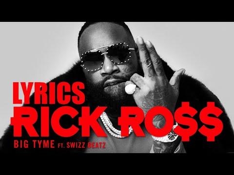 Rick Ross – BIG TYME (Lyrics) ft. Swizz Beatz