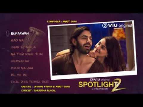 Beparwah ( spotlight 2 )