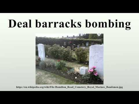 Deal barracks bombing