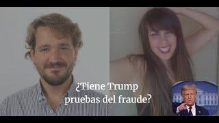¿Tiene TRUMP pruebas del FRAUDE? Charlamos con Marcial Cuquerella y Elena Berberana