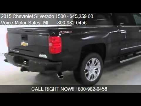 2015 chevrolet silverado 1500 high country 4x4 crew cab for Voice motors kalkaska michigan