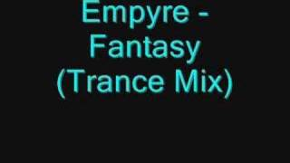 Baixar Empyre - Fantasy (Trance Mix)