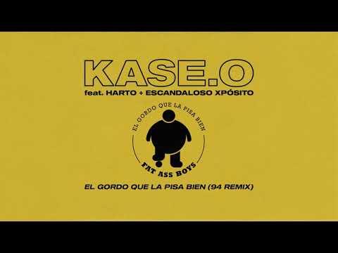 KASE.O - EL GORDO QUE LA PISA BIEN (94 REMIX) (Prod. Harto y Escandaloso Xpósito)