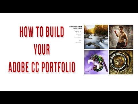 How To Build Your Adobe CC Portfolio - Get On The Web!!!!