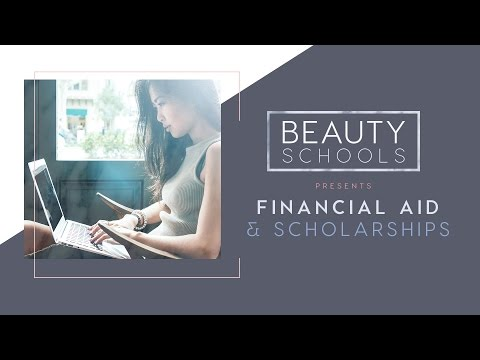 Financial Aid and Scholarships for Beauty/Cosmetology School