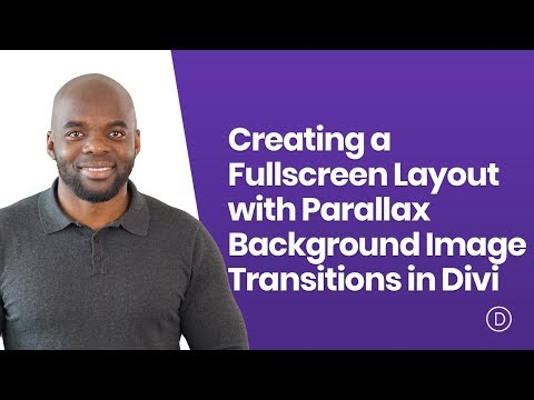 Creating a Fullscreen Layout with Parallax Background Image Transitions in Divi