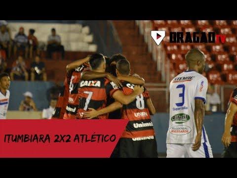 Melhores momentos: Itumbiara 2x2 Atlético