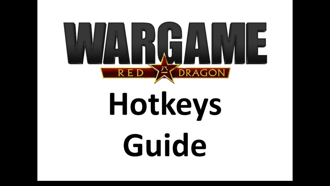 Wargame Red Dragon - Hotkeys guide