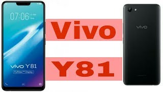 Vivo Y81 with RS 14,900 and notch display smartphone REVIEWS