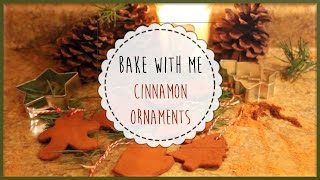 Bake With Me | Cinnamon Ornaments
