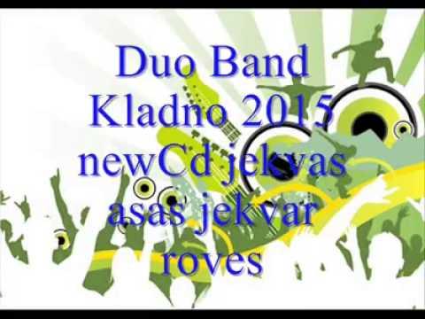 Duo Band Kladno - Jekhvar asas Jekhvar roves 2015