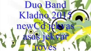 Duo Band Kladno Jekhvar asas Jekhvar roves 2015.mp3