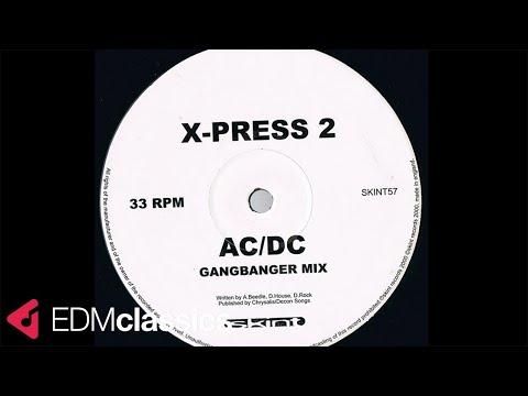 X-Press 2 - AC/DC (Gangbanger Mix) (2000)