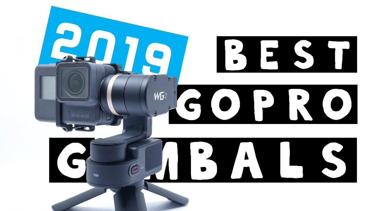 TOP 5 BEST GOPRO GIMBALS 2019