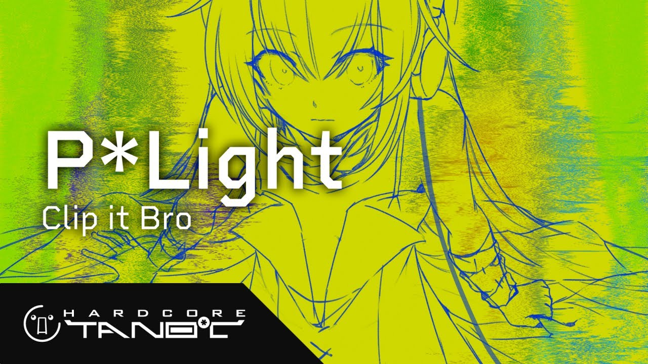 P*Light - Clip it Bro