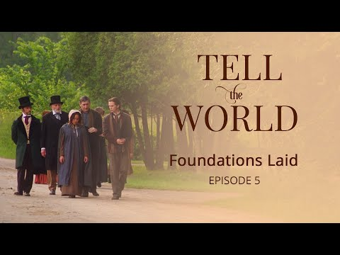 "Official ""Tell the World"" Episode 5: Foundations Laid"