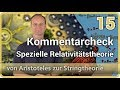 Spezielle Relativitätstheorie • Kommentarcheck Aristoteles  ⯈ Stringtheorie (15) | Josef M. Gaßner