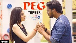 PEG (Teaser) | Amit Panchal, Parm Randhawa, Amit, Rahul, Rambo  | Latest Haryanvi Songs 2018