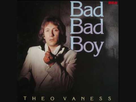 Theo Vaness-Bad Bad Boy (1979)