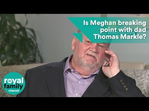 Is Meghan Markle's relationship with father Thomas Markle close to breaking point?