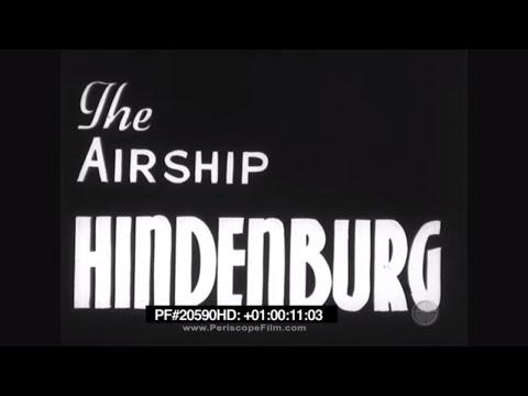 Hindenburg Newsreel - LZ 129, Zeppelin Company, Lakehurst 20590 HD