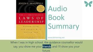The 21 Irrefutable laws of Leadership  by John Maxwell -Audio Summary