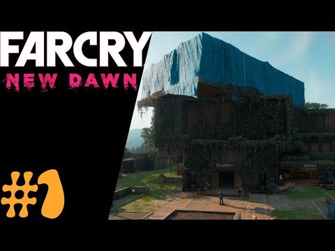 Far Cry: New Dawn  | #1 |  Hope Country