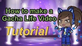 How to make a Gacha Life video//Gacha Life Tutorial