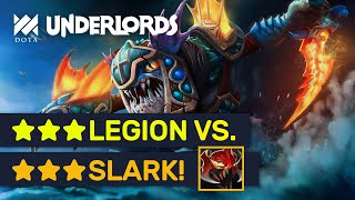 ★★★LEGION Vs. ★★★SLARK! Epic Lord Rank Games! | Dota Underlords