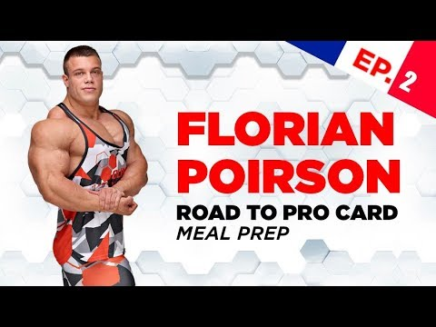 Florian Poirson ROAD TO PRO CARD Ep. 2 Meal Prep- Olimp Sport Nutrition
