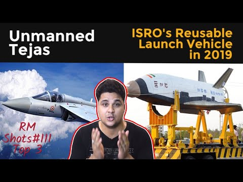 Unmanned Tejas, ISRO's Reusable launch Vehicle in 2018