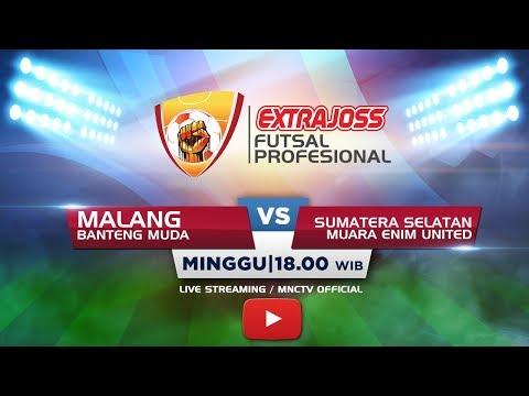 BANTENG MUDA (MALANG) VS MUARA ENIM (SUMSEL) - (FT : 6-1) Extra Joss Futsal Profesional 2018