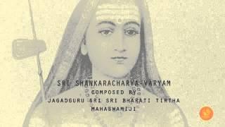 SRI SHANKARACHARYA-VARYAM: Hymn to Adi Shankara