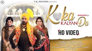 Koka Kalyan Da || Gurlal Sidhu || Gurlez Akhtar || Music Empire || Latest Punjabi Song 2020