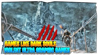 Top 10 Games like Dark Souls for Android & iOS 2018   Violent Ultra Graphic Games like Dark Souls !