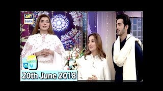 Good Morning Pakistan - 20th June 2018 - Momal Sheikh & Shehzad Sheikh - ARY Digital Show
