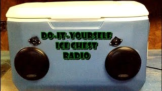 Diy Ice Chest Radio Build