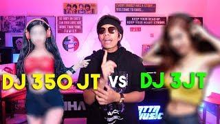 DJ 350jt VS DJ 3jt
