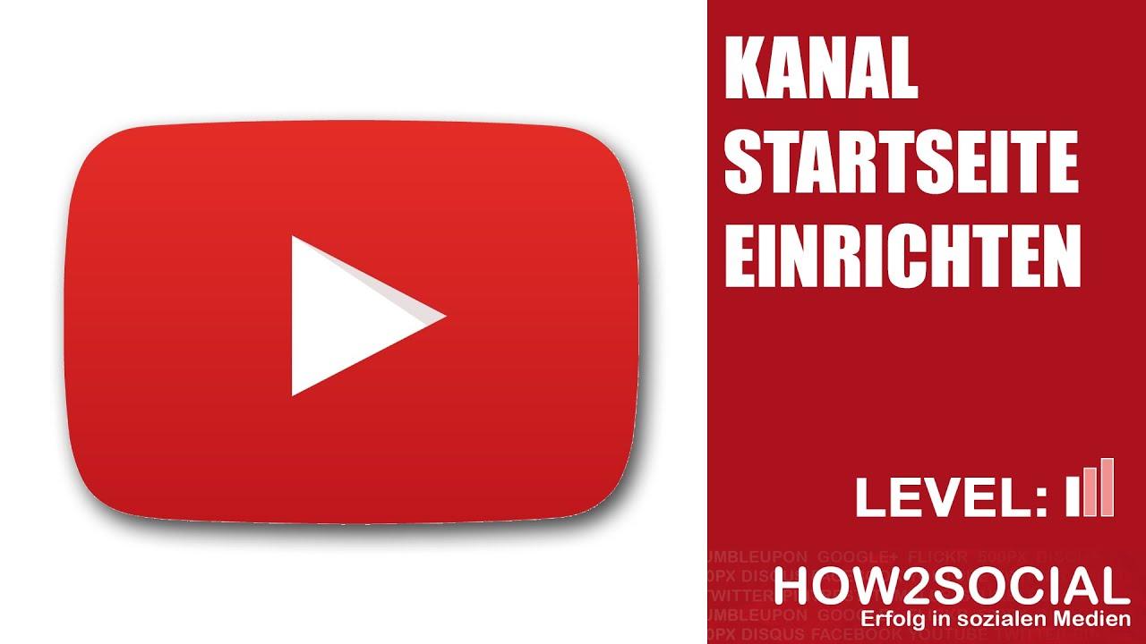 Kanal Auf Youtube Einrichten