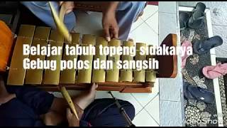 Belajar Gangsa topeng sidakarya polos dan sangsih gamelan bali
