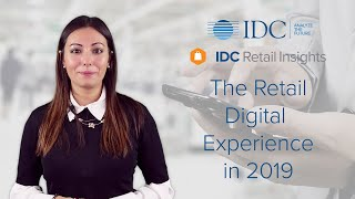 The Retail Digital Experience in 2019