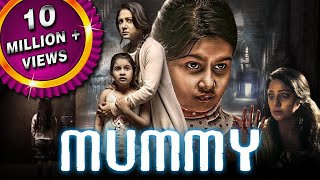 Mummy (Mummy Save Me) 2018 New Hindi Dubbed Movie | Priyanka Upendra, Yuvina Parthavi