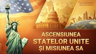 """Documentarului """"Acela care deține suveranitatea peste toate lucrurile"""" Fragment 14 - Ascensiunea Statelor Unite și misiunea sa"""