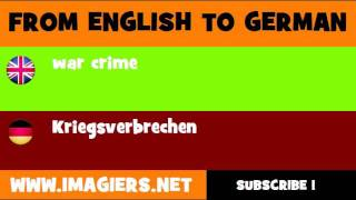 FROM ENGLISH TO GERMAN = war crime