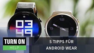5 Tipps für Smartwatches mit Android Wear - HELP - 4K