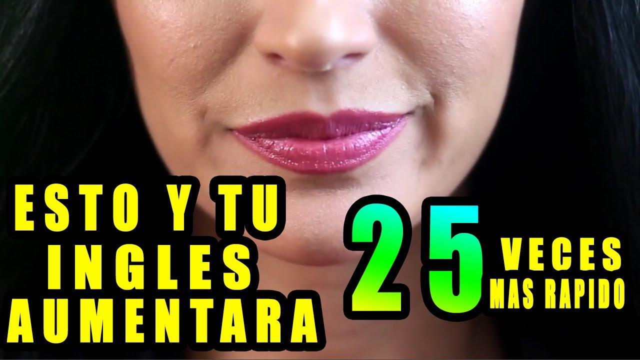 SOLO APRENDE A ESTO Y TU INGLES AUMENTARA 25 VECES MAS RÁPIDO!